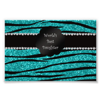 World s best daughter turquoise glitter zebra photographic print