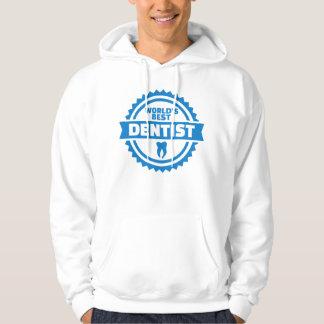 World's best dentist hoodie