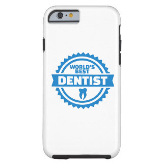 World's best dentist tough iPhone 6 case