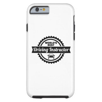 World's best driving instructor tough iPhone 6 case