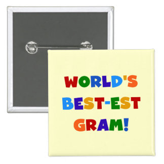 World s Best-est Gram Bright Colors Gifts Pin