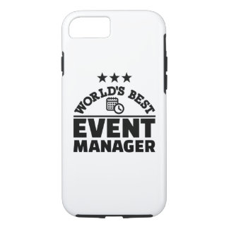World's best event manager iPhone 7 case