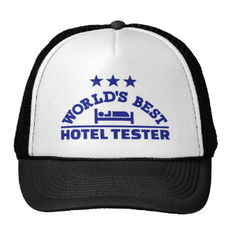 World's best hotel tester cap
