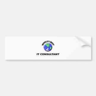 World s Best It Consultant Bumper Stickers