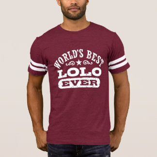 World's Best Lolo Ever T-Shirt