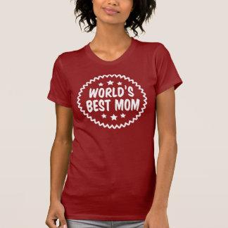World's Best Mom T-shirts