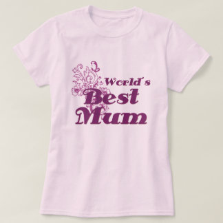 World´s Best Mum Tshirt