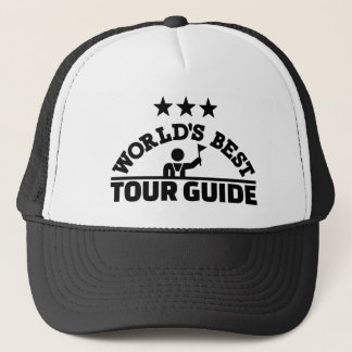 World's best tour guide trucker hat
