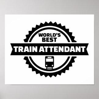 World's best train attendant poster