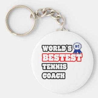 World s Bestest Tennis Coach Keychains