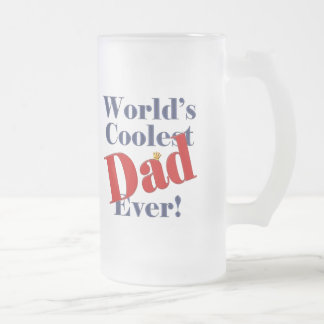 World s Coolest Dad Ever Father s Day Gift Mugs