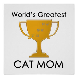 World s Greatest Cat Mom Posters