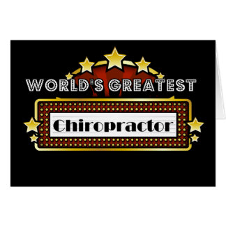 World s Greatest Chiropractor Greeting Card