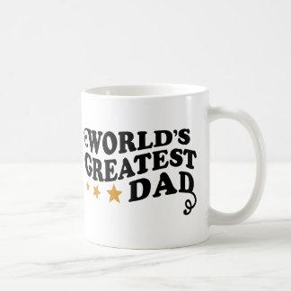 World s Greatest Dad Coffee Mugs