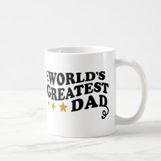 World s Greatest Dad Coffee Mugs
