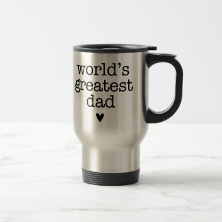 World s Greatest Dad with Heart Father s Day Coffee Mugs