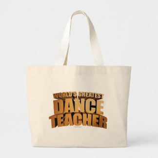 World s Greatest Dance Teacher Canvas Bags