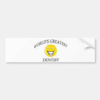 World s Greatest Dentist Bumper Stickers