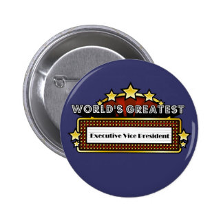 World s Greatest Executive Vice President Pinback Buttons