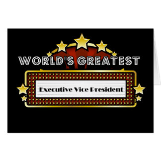 World s Greatest Executive Vice President Greeting Cards