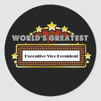 World s Greatest Executive Vice President Round Sticker