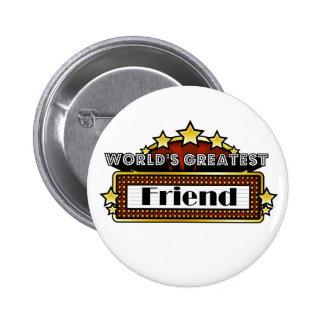 World s Greatest Friend Pinback Button