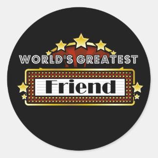 World s Greatest Friend Round Sticker