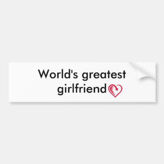 World s greatest girlfriend Bumper sticker
