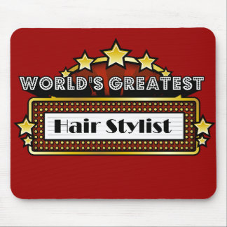 World s Greatest Hair Stylist Mouse Pad