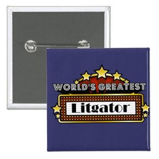 World s Greatest Litigator Pin
