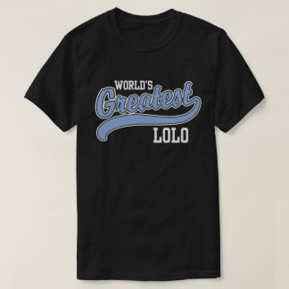 World's Greatest Lolo T-Shirt