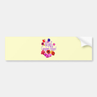 World s Greatest Mom Bumper Sticker