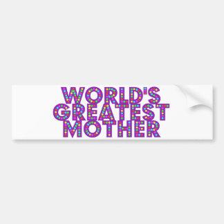 WORLD S GREATEST MOTHER BUMPER STICKER