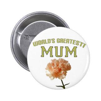 World s Greatest Mum Pins
