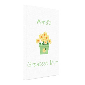 World s Greatest Mum yellow flowers Stretched Canvas Print