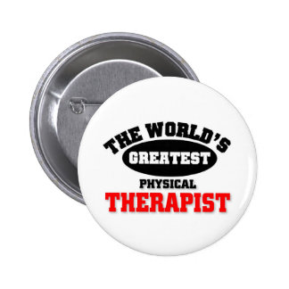 World s Greatest Physical Therapist Buttons