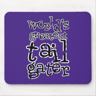 World s Greatest Tailgater in Any Team Colors Mouse Pad