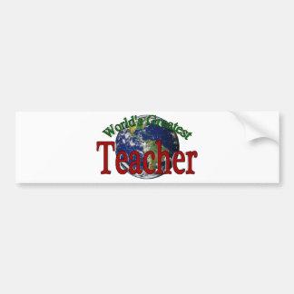 World s Greatest Teacher Bumper Stickers