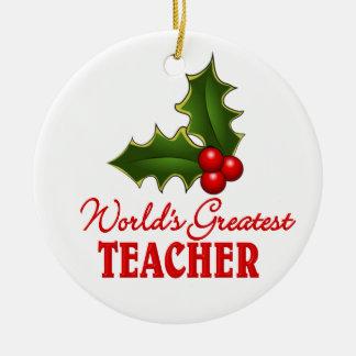 World s Greatest Teacher Ornament