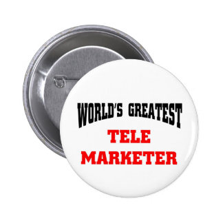 World s greatest tele marketer buttons
