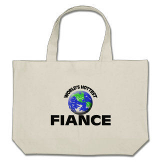 World s Hottest Fiance Tote Bag