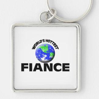 World s Hottest Fiance Keychain