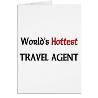 World s Hottest Travel Agent Card
