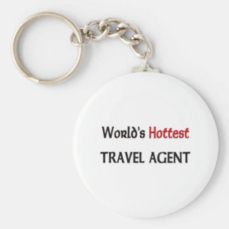 World s Hottest Travel Agent Key Chain