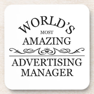 World s most amazing advertising manager drink coaster