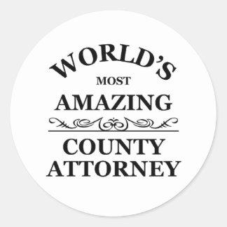 World s most amazing County Attorney Round Sticker