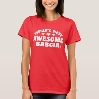 World's Most Awesome Babcia T-Shirt