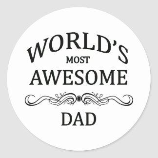 World s Most Awesome Dad Round Stickers