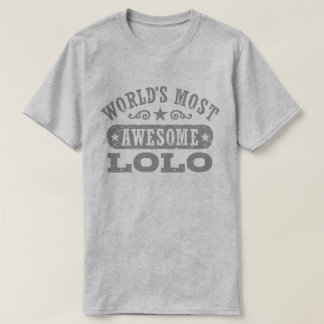 World's Most Awesome Lolo T-Shirt