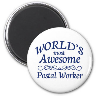 World s Most Awesome Postal Worker Refrigerator Magnet